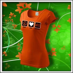 Peace, Love, Birthday - dámske oranžové