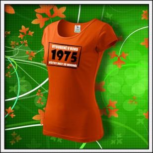 Vyrobené v roku - dámske oranžové