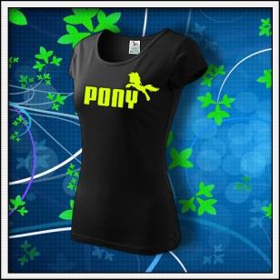Pony - dámske tričko so žltou neónovou potlačou