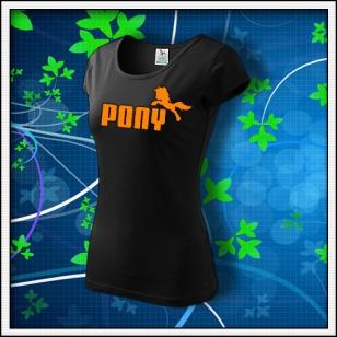 Pony - dámske tričko s oranžovou neónovou potlačou