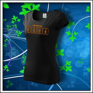 F*CK - dámske tričko s oranžovou neónovou potlačou