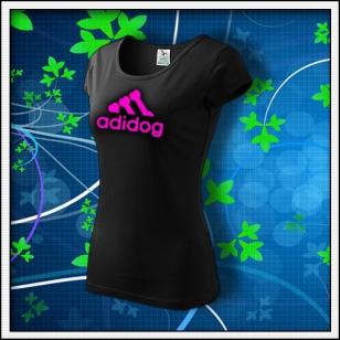 Adidog - dámske tričko s ružovou neónovou potlačou