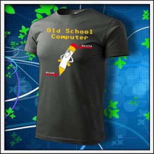 Old School Computer - tmavá bridlica