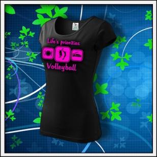 Life´s priorities - Volleyball - dámske tričko s ružovou neónovou potlačou