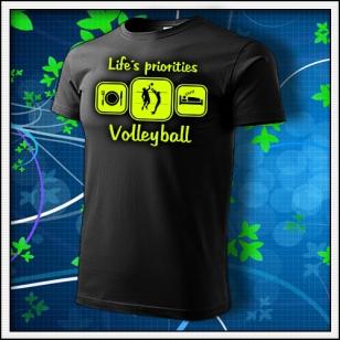 Life´s priorities - Volleyball - unisex so žltou neónovou potlačou