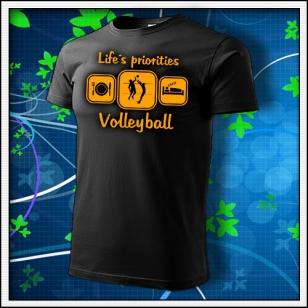 Life´s priorities - Volleyball - unisex s oranžovou neónovou potlačou