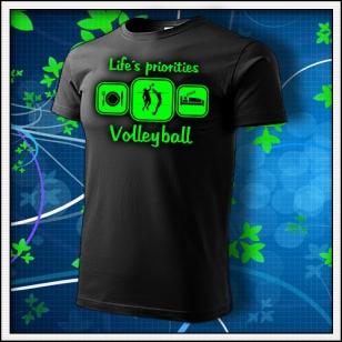 Life´s priorities - Volleyball - unisex so zelenou neónovou potlačou