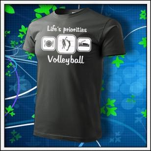 Life´s priorities - Volleyball - tmavá bridlica