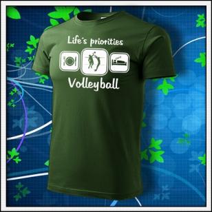 Life´s priorities - Volleyball - fľaškovozelené