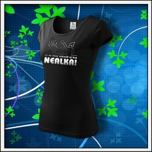 Zábava bez nealka - dámske tričko reflexná potlač