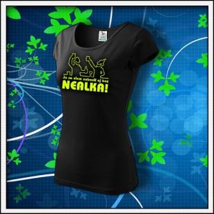 Zábava bez nealka - dámske tričko so žltou neónovou potlačou