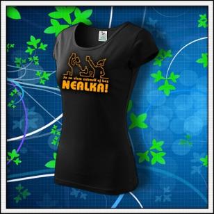 Zábava bez nealka - dámske tričko s oranžovou neónovou potlačou