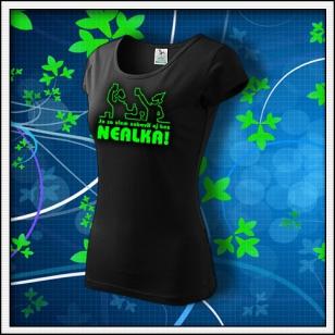 Zábava bez nealka - dámske tričko so zelenou neónovou potlačou