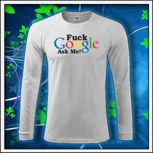 F*ck Google Ask Me - biele DR pánske