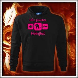 Life´s priorities - Hokejbal - čierna mikina s ružovou neónovou potlačou