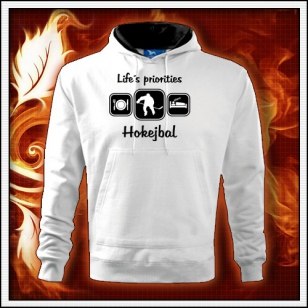 Life´s priorities - Hokejbal - biela mikina
