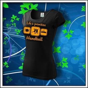 Life´s priorities - Handball - dámske tričko s oranžovou neónovou potlačou