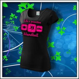 Life´s priorities - Handball - dámske tričko s ružovou neónovou potlačou
