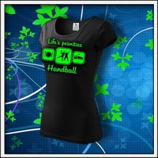 Life´s priorities - Handball - dámske tričko so zelenou neónovou potlačou