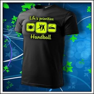 Life´s priorities - Handball - unisex so žltou neónovou potlačou