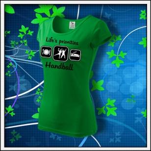 Life´s priorities - Handball - dámske trávovozelené