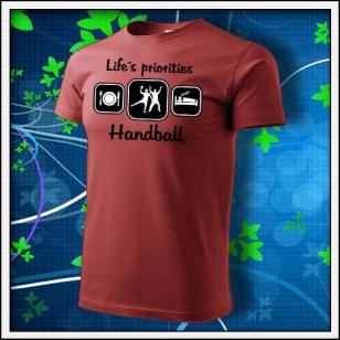 Life´s priorities - Handball - bordové