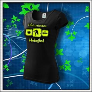 Life´s priorities - Hokejbal - dámske tričko so žltou neónovou potlačou