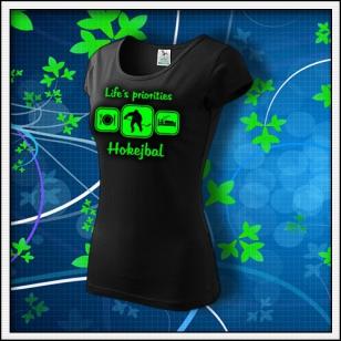 Life´s priorities - Hokejbal - dámske tričko so zelenou neónovou potlačou