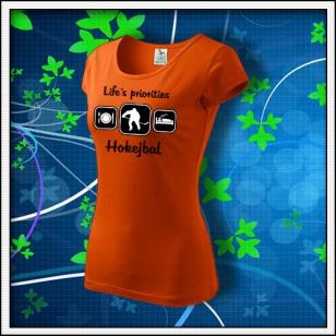 Life´s priorities - Hokejbal - dámske oranžové