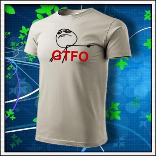 Meme GTFO - ľadovosivé