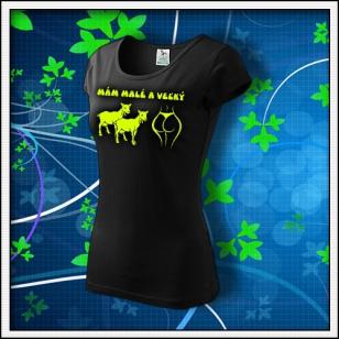 Mám malé kozy a veľký zadok - dámske tričko so žltou neónovou potlačou