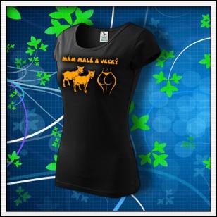 Mám malé kozy a veľký zadok - dámske tričko s oranžovou neónovou potlačou