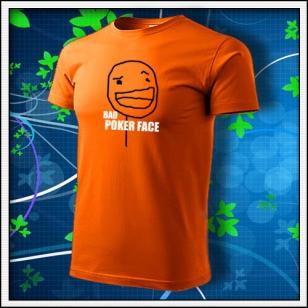 Meme Bad Poker Face - oranžové