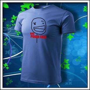 Meme Bad Poker Face - svetlomodré