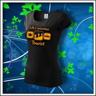 Life´s priorities - Tourist - dámske tričko s oranžovou neónovou potlačou