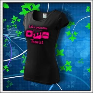 Life´s priorities - Tourist - dámske tričko s ružovou neónovou potlačou