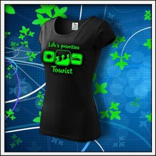 Life´s priorities - Tourist - dámske tričko so zelenou neónovou potlačou