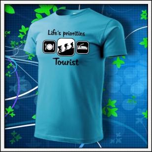 Life´s priorities - Tourist - tyrkysové