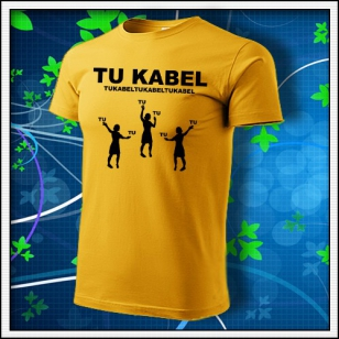 Vtipné žlté tričko TU KABEL. Vtipné žlté tričko TUKABEL
