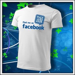 Nájdeš ma na Facebooku - biele