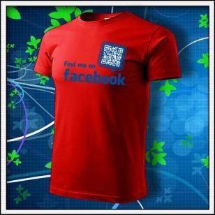 Nájdeš ma na Facebooku - červené