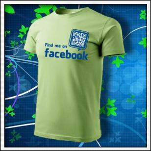 Nájdeš ma na Facebooku - hráškovozelené