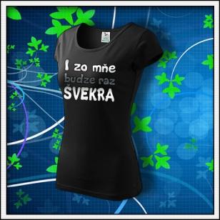 Budem svokra - dámske tričko reflexná potlač