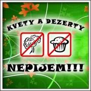 Tričko Kvety a dezerty nepijem!