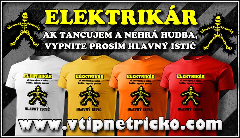 Vtipné tričká pre elektrikára a tričká s vtipnou potlačou darček k narodeninám